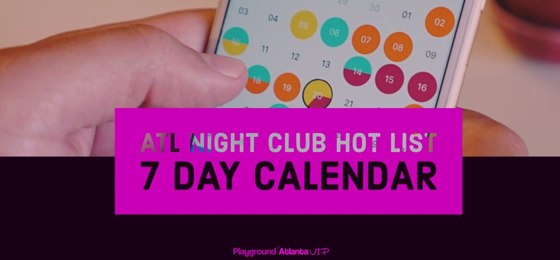 atl-nightclub-7-day-calendar